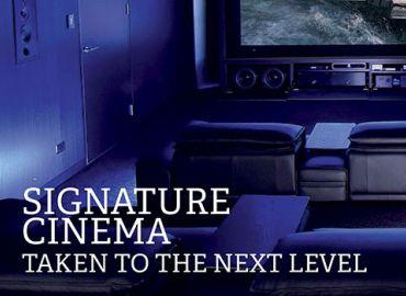 Signature Cinema Taken to the Next Level